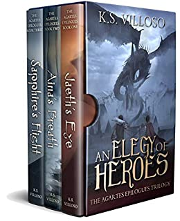 An Elegy of Heroes: The Agartes Epilogues Complete Trilogy (Books 1-3) by [Villoso, K.S.]