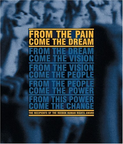 From the Pain Come the Dream: ...