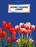 internet password logbook: 8.5x11 cute internet password book | cool internet password logbook paper with page numbers | internet password logbook | internet password notebook journal paper | tulip flower plant nature royal blue color