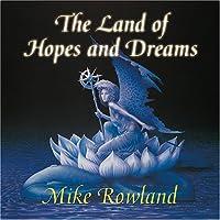 Land of Hopes & Dreams