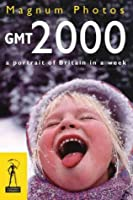 Gmt 2000: A Portrait of Britain in a Week (Millennium)