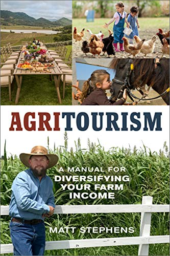 Agritourism: A Manual for Diversifying Your Farm Income (Mother Earth News Wiser Living Series) (English Edition)