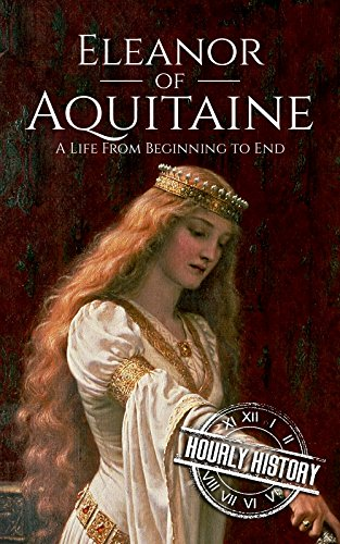 biography of eleanor of aquitaine essay Eleanor of aquitaine eleanor english literature essay in 1122, soon to be duke william x of aquitaine was told he was having a child with aenor, the daughter of.
