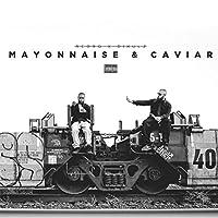Mayonnaise & Caviar