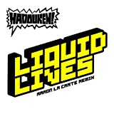 Liquid Lives [Gutter Mix by Aaron LaCrate and Debonair Samir]