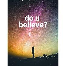 do u believe?: Science vs Christianity