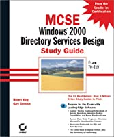 McSe Windows 2000 Directory Services Design Study Guide (MCSE study guide)
