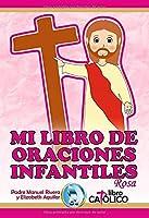 MI LIBRO DE ORACIONES INFANTILES. ROSA