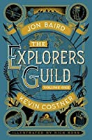 The Explorers' Guild (Explorers Guild 1)