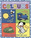 My First Jumbo Book of Colours
