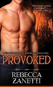 Provoked (Dark Protectors) by [Zanetti, Rebecca]