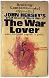 The War Lover (English Edition)