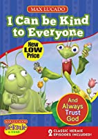 I Can Be Kind to Everyone: And Always Trust God, Includes Bonus Material [DVD]