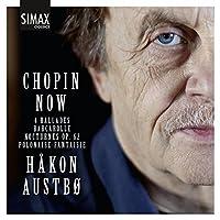Chopin Now by Hakon Austbo