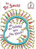 Oh, the Thinks You Can Think (Beginner Books(R))