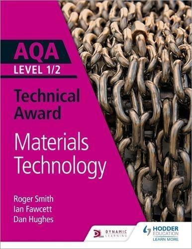 AQA Level 1/2 Technical Award: Materials Technology (Aqa Technical Award) (English Edition)