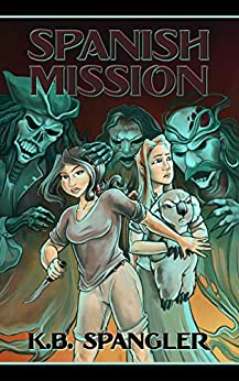 Spanish Mission (Hope Blackwell Book 2) by [Spangler, K.B.]