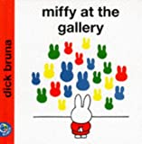 Miffy at the Gallery (Miffy's Library)