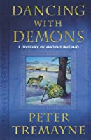 DANCING WITH DEMONS (Mysteries of Ancient Ireland)