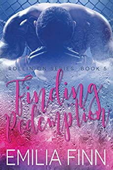 Finding Redemption: Book 5 of The Rollin On Series by [Finn, Emilia]