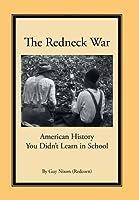 The Redneck War: American History You Didn't Learn in School