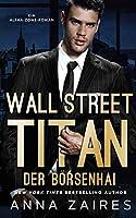 Wall Street Titan – Der Boersenhai