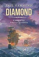 Diamond: A Novel of the American Revolution