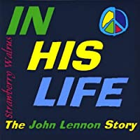 in his life the john lennon story cd baby 画像で旅する