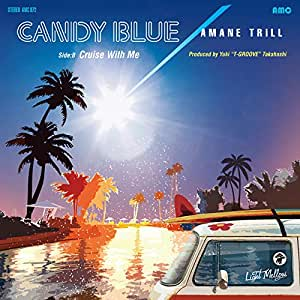 CANDY BLUE / Cruise With Me(7inch) [Analog]
