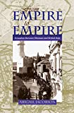From Empire To Empire: Jerusalem Between Ottoman and British Rule (Space, Place and Society) (English Edition)