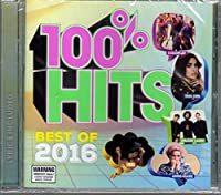 100% Hits Best Of 2016 / Various
