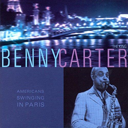 Americans Swinging in Paris: Benny Carter