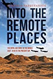 Into the Remote Places: The Royal Air Force in the Middle East 1918 to the Present Day