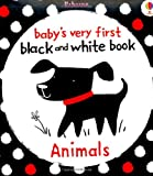 Animals (Baby's Very First Black-and-White Books)