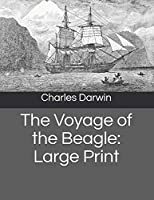 The Voyage of the Beagle: Large Print