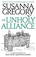 An Unholy Alliance: The Second Chronicle of Matthew Bartholomew (Chronicles of Matthew Bartholomew)