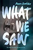 What We Saw (English Edition)