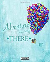 Journal: Cartoon Up Cute House Of Balloon Flying Adventire Russell Carl Fredricksen and Dug Soft Cover Taking Notes, Workbook Paper Teenage Girls Boys Kids Adults Journal Paper 7.5 x 9.25 Inches 110 Pages