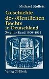 Geschichte des oeffentlichen Rechts in Deutschland 2. Staatsrechtslehre und Verwaltungswissenschaft 1800 - 1914