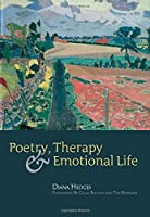 Poetry, Therapy and Emotional Life