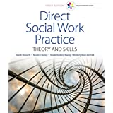 Empowerment Series: Direct Social Work Practice : Theory and Skills