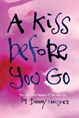 Kiss Before You Go Hardcover
