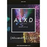 [Alexandros] バンド・スコア/ALXD