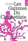 イヴス・ディディエ : クラリネット奏者の為の音階 第二巻 ~20世紀の音楽~ (CLARINET ETUDE) アンリ・ルモアンヌ出版
