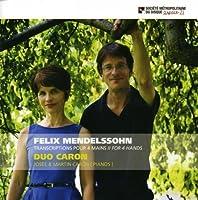 Felix Mendelssohn by Duo Caron (2013-03-26)
