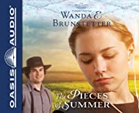 The Pieces of Summer: Library Edition (The Discovery: A Lancaster County Saga)