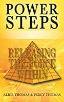 Power Steps: Releasing the Force Within