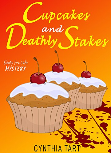 Cupcakes and Deathly Stakes (Sleepy Fox Cafe Cozy Mystery Book 1) (English Edition)