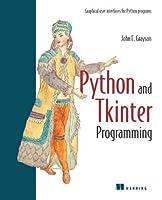 Python and Tkinter Programming by John E Grayson(2000-01)