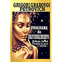 Programa de rejuvenecimiento: Belleza, salud, pérdida de peso y otros... (Spanish Edition)
